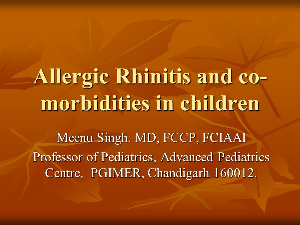 Allergic Rhinitis and co-morbidities in children
